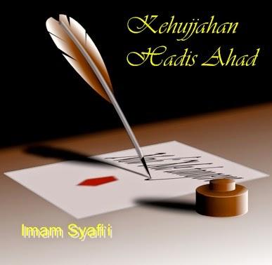 Kehujjahan Hadis Ahad Islam