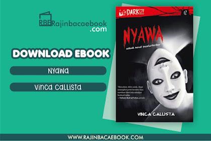 Download Novel Nyawa: Sebuah Novel Psychothriller by Vinca Callista Pdf