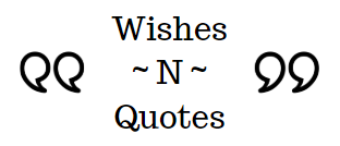 Best Wishes and Quotes For Free Download