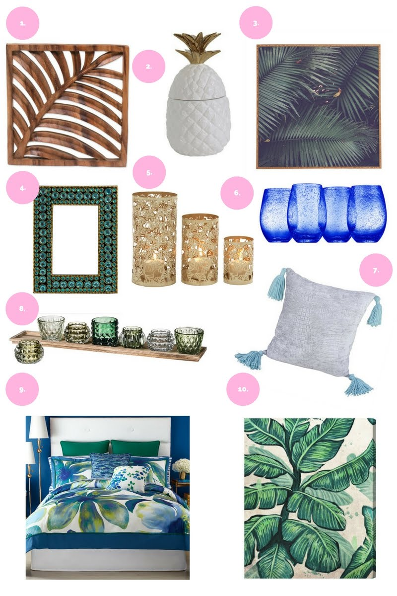 Give your home a tropical makeover with metallic accents, palm tree prints, and pineapples.  10 must-haves to give your home a tropical punch.