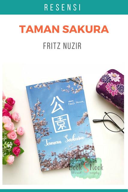 Taman Sakura, resensi taman sakura, novel taman sakura, taman sakura oleh fritz nuzir, novel fritz nuzir