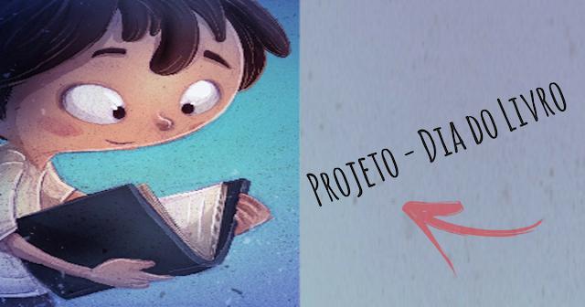Projeto: Dia do Livro pronto para imprimir e disponível em pdf