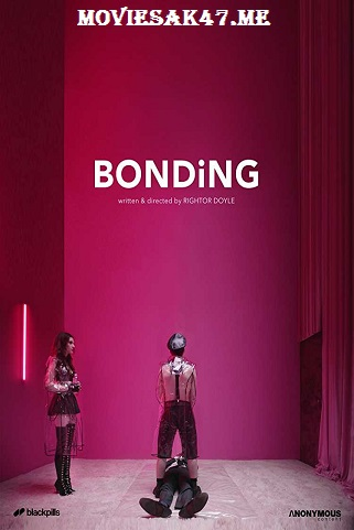 Bonding Season 1 Complete Download 480p 2019 720p x265