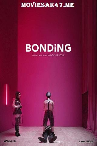 Bonding Season 1 Complete Download 480p 2019 720p x265