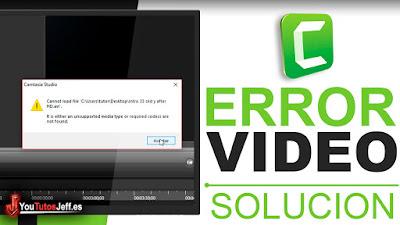 solucionar error importar videos en camtasia studio