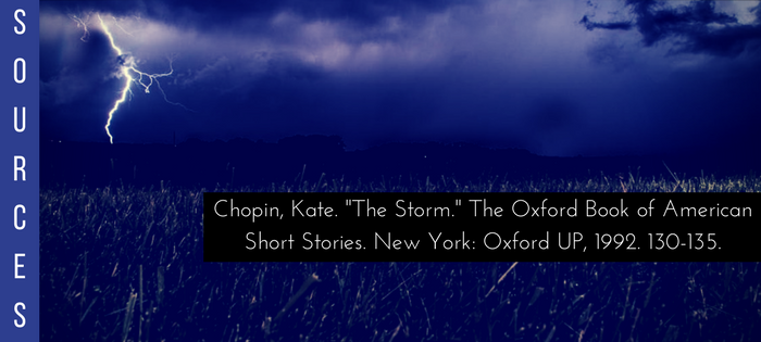 Summary of Kate Chopin's The Storm Sources