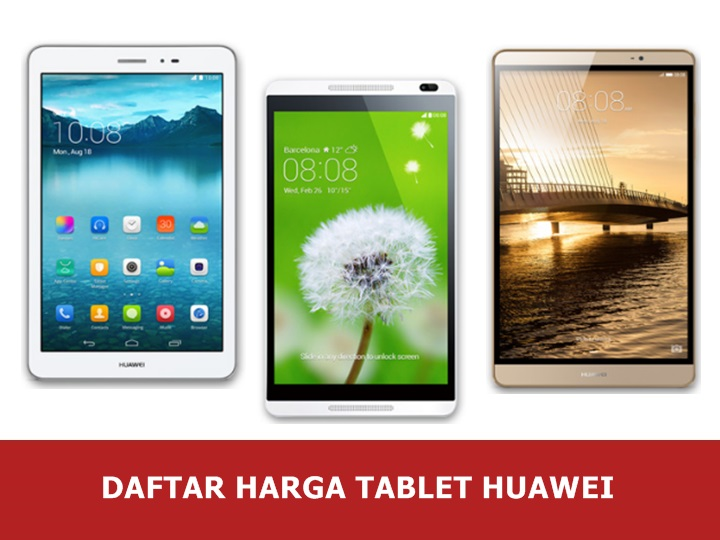 Daftar Harga Tablet Huawei