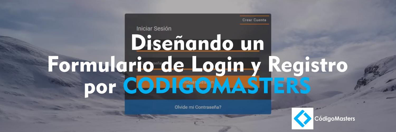 Diseñando-un-Formulario-de-Login-y-Registro-por-CODIGOMASTERS