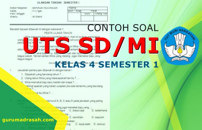 Contoh Soal Uts Kelas 4 Sd Mi Kurikulum 2013 Revisi Semester 1