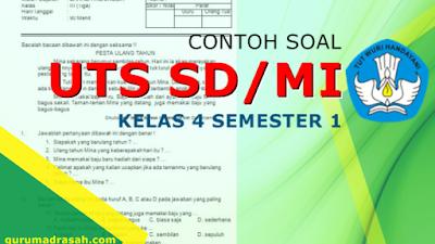 Contoh Soal UTS Kelas 4 SD/MI Kurikulum 2013 Revisi Semester 1