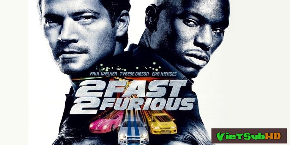 Phim Quá Nhanh Quá Nguy Hiểm 2 VietSub HD | Fast And Furious 2: 2 Fast 2 Furious 2003