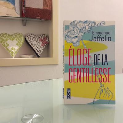 Eloge de la gentillesse d'Emmanuel Jaffelin