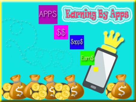 Earning By Apps - Online Learning Blog
