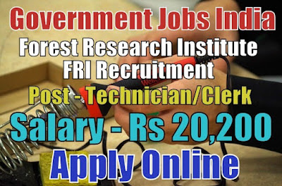 Forest Research Institute FRI Recruitment 2018