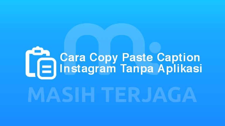 Cara Copy Paste Caption Instagram