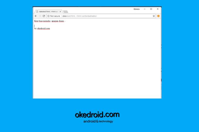Menggunakan Google Chrome Sebagai Text Editor