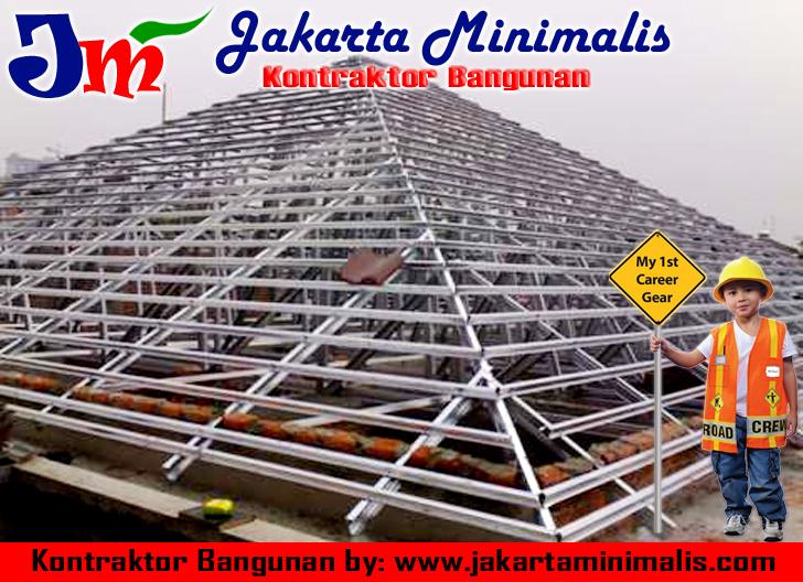 Kontraktor Baja Ringan Jakarta Rangka Atap Bangun Rumah