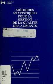 Méthodes statistiques pour la gestion de la qualité des aliments