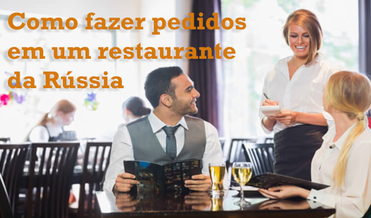 como pedir comida em um restaurante russo