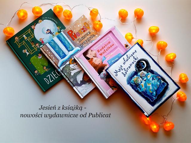 Publicat - Papilon Centrum Edukacji Dziecięcej -książeczki dla dzieci - recenzja - blog rodzicielski - blog parentingowy