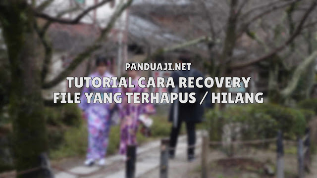 Tutorial Cara Recovery File