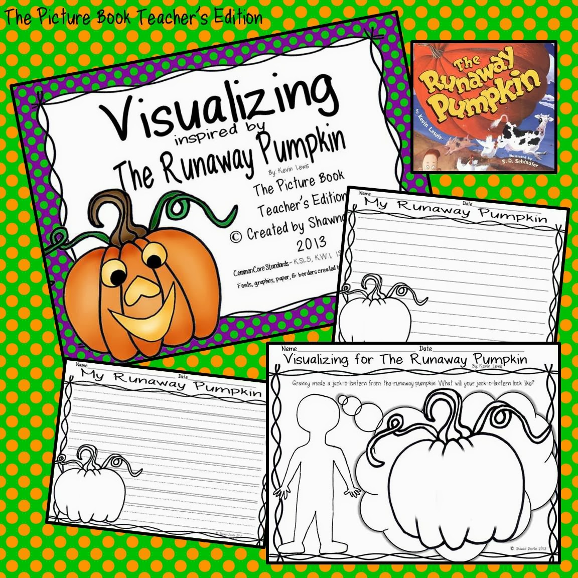 The Picture Book Teacher S Edition The Runaway Pumpkin By