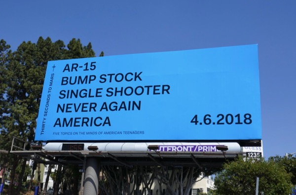 Thirty Seconds Mars AR15 Never Again America billboard