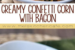 CREAMY CONFETTI CORN WITH BACON