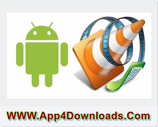 VLC for Android 2.0.5 LATEST Version Download