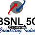 BSNL 5G COMING SOON : LAUNCH DATE, PLANS, FEATURES AIRTEL 5G 2017