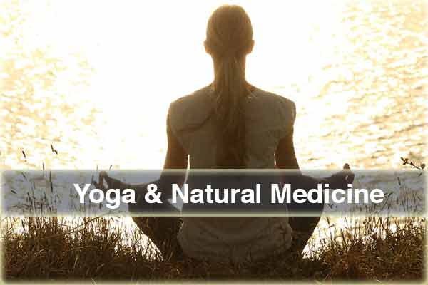 Yoga and Natural Medicine