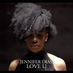Jennifer Dias - Love U (2o17)
