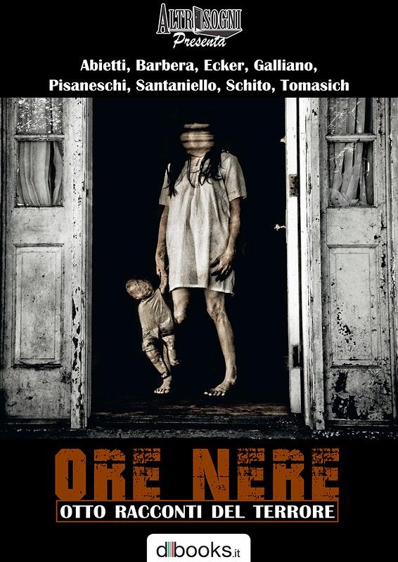 Copertina di Altrisogni presenta: ORE NERE - Otto racconti del terrore