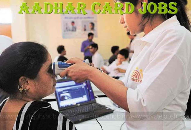 Aadhar Card Jobs