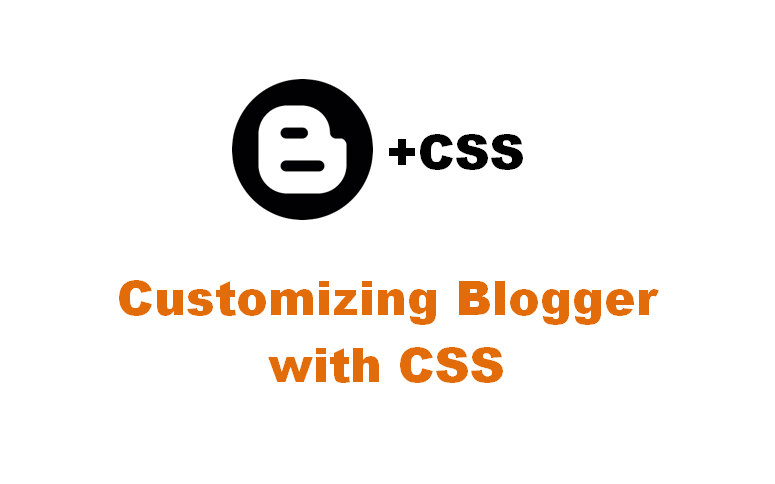 Tips to customize Blogger template using CSS and browser\'s Inspect ...