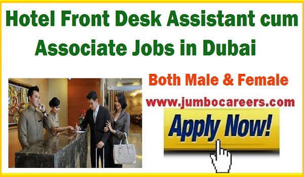 Front office jobs in Dubai, Front desk assistant jobs in Dubai hotel,