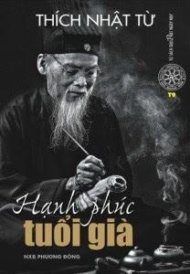 Hạnh Phúc Tuổi Già - Thích Nhật Từ