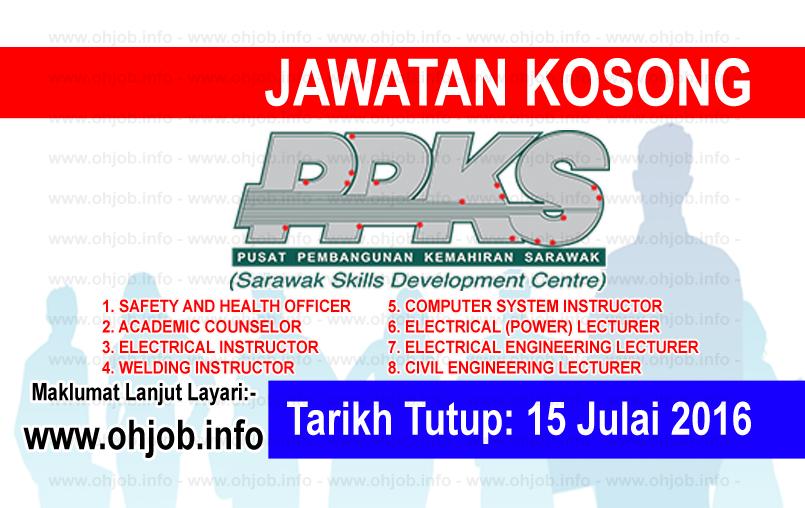 Jawatan Kerja Kosong Pusat Pembangunan Kemahiran Sarawak (PPKS) logo www.ohjob.info julai 2016