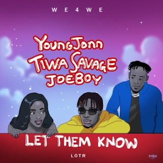 Young John Ft Tiwa Savage X Joeboy