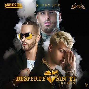 Noriel Ft. Nicky Jam & Yandel - Desperte Sin Ti (Official Remix)
