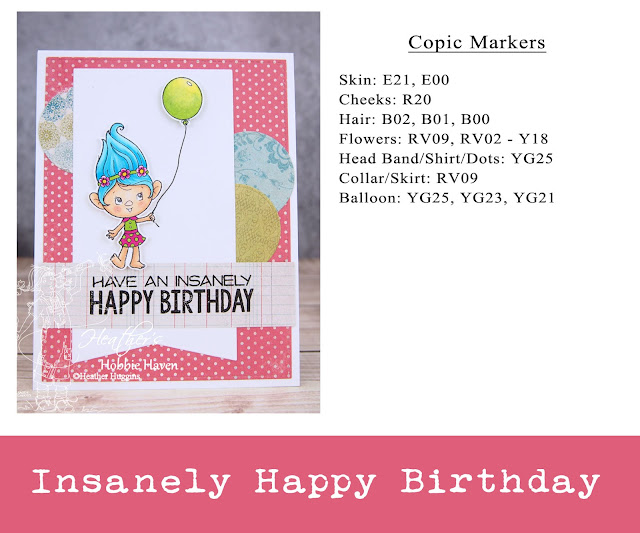 Heather's Hobbie Haven - Have an Insanely Happy Birthday Card