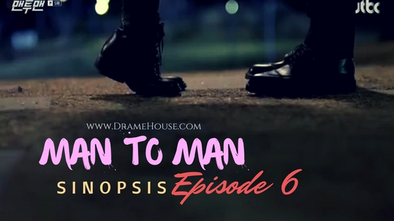 Sinopsis Man to Man Korean Drama Episode 6 - Park Hae Jin & Kim Min Jung Dating