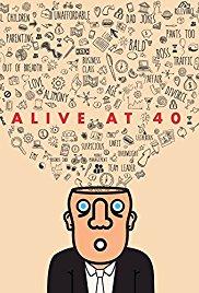 Watch Alive at 40 Online Free 2017 Putlocker