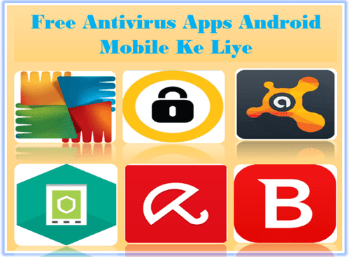 Android Mobile Ke Liye free Antivirus Apps