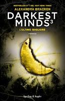 darkest minds 3 l'ultimo bagliore alexandra bracken