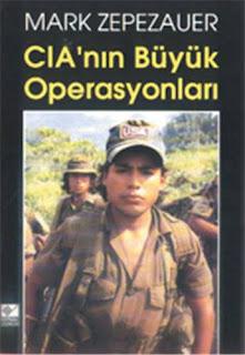 Mark Zepezauer - CIA'nın Büyük Operasyonları
