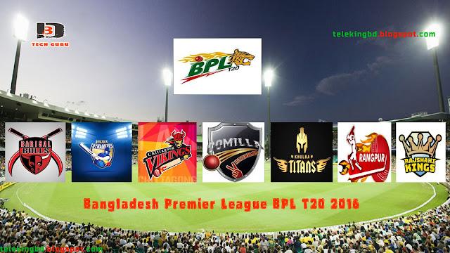 Bangladesh Premier League-BPL T20 (2016) Schedule,Teams,Players,Points Table