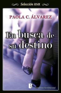 Reseña: En busca de su destino de Paola C. Álvarez