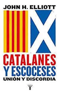 Catalanes y escoceses- John H. Elliott