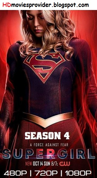 Supergirl S04 Complete 480 720p 1080p (Season 4) WEb-DL x264 HD (TV Series) [S4 Episode 13 Added]